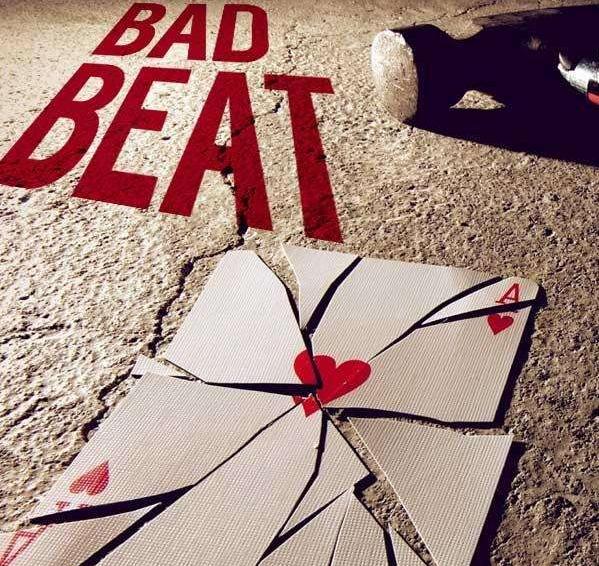 bad beat